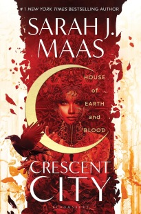 Crescent City: 'House Of Earth And Blood' By Sarah J. Maas ...